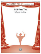 Cover icon of Half-Past Two sheet music for concert band (full score) by Randall D. Standridge