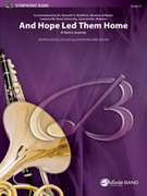Cover icon of And Hope Led Them Home sheet music for concert band (full score) by Patrick Roszell and Justin Williams, intermediate concert band (full score)