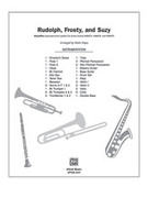 Cover icon of Rudolph, Frosty, and Suzy (COMPLETE) sheet music for band or orchestra by Anonymous and Mark Hayes, easy/intermediate