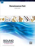Cover icon of Renaissance Fair sheet music for concert band (full score) by Robert Sheldon