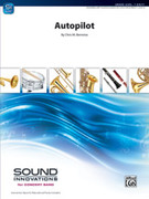 Cover icon of Autopilot (COMPLETE) sheet music for concert band by Chris M. Bernotas, intermediate skill level