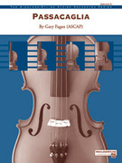 Cover icon of Passacaglia (COMPLETE) sheet music for string orchestra by Gary Fagan