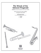Cover icon of The Wreck of the Edmund Fitzgerald (COMPLETE) sheet music for band or orchestra by Gordon Lightfoot and Alan Dunbar