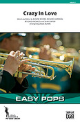 Cover icon of Crazy In Love (COMPLETE) sheet music for marching band by Eugene Record and Beyonce, Shawn Carter and Beyonce, intermediate skill level