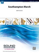 Cover icon of Southampton March sheet music for concert band (full score) by Robert Sheldon