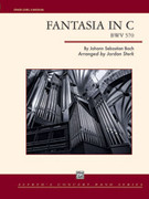 Cover icon of Fantasia in C (COMPLETE) sheet music for concert band by Johann Sebastian Bach and Jordan Sterk, intermediate concert band