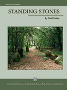 Cover icon of Standing Stones sheet music for concert band (full score) by Todd Stalter