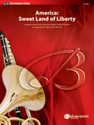 Cover icon of Sweet Land of Liberty (COMPLETE) sheet music for concert band by Samuel Francis Smith and Michael Story