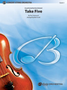 Cover icon of Take Five (COMPLETE) sheet music for string orchestra by Paul Desmond, Dave Brubeck and Bob Cerulli, intermediate orchestra