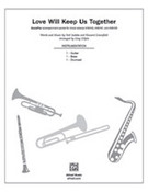 Cover icon of Love Will Keep Us Together (COMPLETE) sheet music for band or orchestra by Neil Sedaka, Howard Greenfield and Greg Gilpin