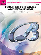 Cover icon of Flourish for Winds and Percussion (COMPLETE) sheet music for concert band by Douglas E. Wagner