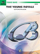 Cover icon of The Young Royals sheet music for concert band (full score) by Scott Director