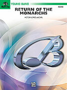 Cover icon of Return of the Monarchs sheet music for concert band (full score) by Victor Lopez