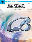 Cover icon of Declaration and Flourish sheet music for concert band (full score) by Robert W. Smith, easy/intermediate concert band (full score)