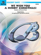 Cover icon of We Wish You a Merry Christmas! (COMPLETE) sheet music for concert band by Anonymous and Jerry Brubaker