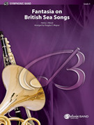 Cover icon of Fantasia on British Sea Songs sheet music for concert band (full score) by Anonymous and Douglas E. Wagner