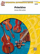 Cover icon of Primitivo sheet music for string orchestra (full score) by Michael Story
