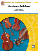 Cover icon of Ukranian Bell Carol (COMPLETE) sheet music for string orchestra by Mykola Leontovych