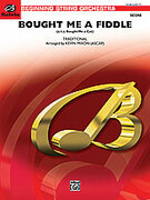 Cover icon of Bought Me a Fiddle (COMPLETE) sheet music for string orchestra by Anonymous and Kevin Mixon, easy orchestra