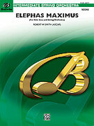 Cover icon of Elephas Maximus sheet music for string orchestra (full score) by Robert W. Smith