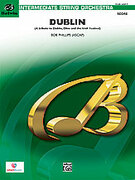 Cover icon of Dublin sheet music for string orchestra (full score) by Bob Phillips