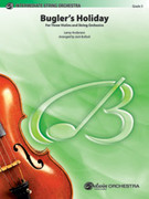 Cover icon of Bugler's Holiday for Three Violins and String Orchestra (COMPLETE) sheet music for string orchestra by Leroy Anderson and Jack Bullock