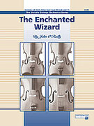 Cover icon of The Enchanted Wizard (COMPLETE) sheet music for string orchestra by John O'Reilly, easy