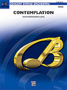 Cover icon of Contemplation (COMPLETE) sheet music for string orchestra by Elena Roussanova Lucas, intermediate