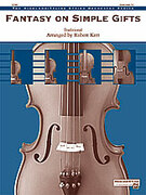 Cover icon of Fantasy on Simple Gifts (COMPLETE) sheet music for string orchestra by Anonymous