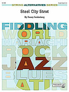 Cover icon of Steel City Strut (COMPLETE) sheet music for string orchestra by Danny Seidenberg
