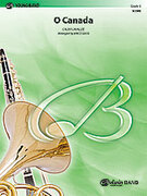 Cover icon of O Canada (COMPLETE) sheet music for concert band by Calixa Lavallee