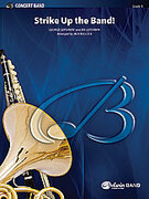 Cover icon of Strike Up the Band (COMPLETE) sheet music for concert band by George Gershwin