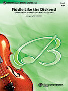 Cover icon of Fiddle Like the Dickens! sheet music for string orchestra (full score) by Anonymous