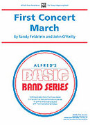 Cover icon of First Concert March (COMPLETE) sheet music for concert band by Sandy Feldstein and John O'Reilly