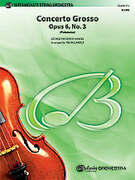 Cover icon of Concerto Grosso, Opus 6, No. 3 sheet music for string orchestra (full score) by George Frideric Handel, classical score, intermediate