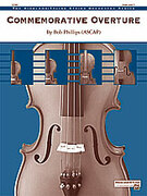 Cover icon of Commemorative Overture (COMPLETE) sheet music for string orchestra by Bob Phillips, easy/intermediate