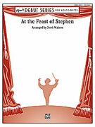 Cover icon of At the Feast of Stephen (COMPLETE) sheet music for concert band by Scott Watson