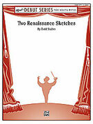 Cover icon of Two Renaissance Sketches (COMPLETE) sheet music for concert band by Todd Stalter
