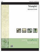 Cover icon of Triumphs! (COMPLETE) sheet music for concert band by Joshua V. Hinkel, easy