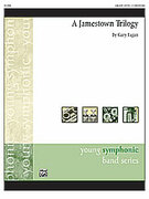 Cover icon of A Jamestown Trilogy sheet music for concert band (full score) by Gary Fagan, easy/intermediate