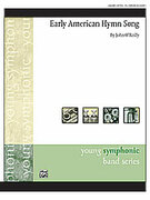 Cover icon of Early American Hymn Song sheet music for concert band (full score) by John O'Reilly, easy/intermediate