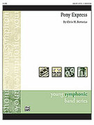 Cover icon of Pony Express (COMPLETE) sheet music for concert band by Chris M. Bernotas, easy/intermediate