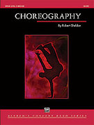 Cover icon of Choreography sheet music for concert band (full score) by Robert Sheldon