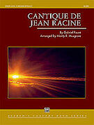 Cover icon of Cantique de Jean Racine sheet music for concert band (full score) by Gabriel Faure and Gabriel Faure, classical score, intermediate skill level