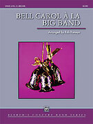 Cover icon of Bell Carol a la Big Band sheet music for concert band (full score) by Anonymous, intermediate