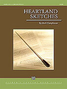 Cover icon of Heartland Sketches (COMPLETE) sheet music for concert band by Mark Camphouse