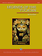 Cover icon of Legends of the Yucatan sheet music for concert band (full score) by Vince Gassi