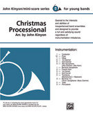 Cover icon of Christmas Processional sheet music for concert band (full score) by Anonymous and John Kinyon