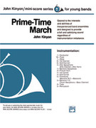 Cover icon of Prime-Time March sheet music for concert band (full score) by John Kinyon