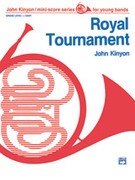 Cover icon of Royal Tournament sheet music for concert band (full score) by John Kinyon, beginner
